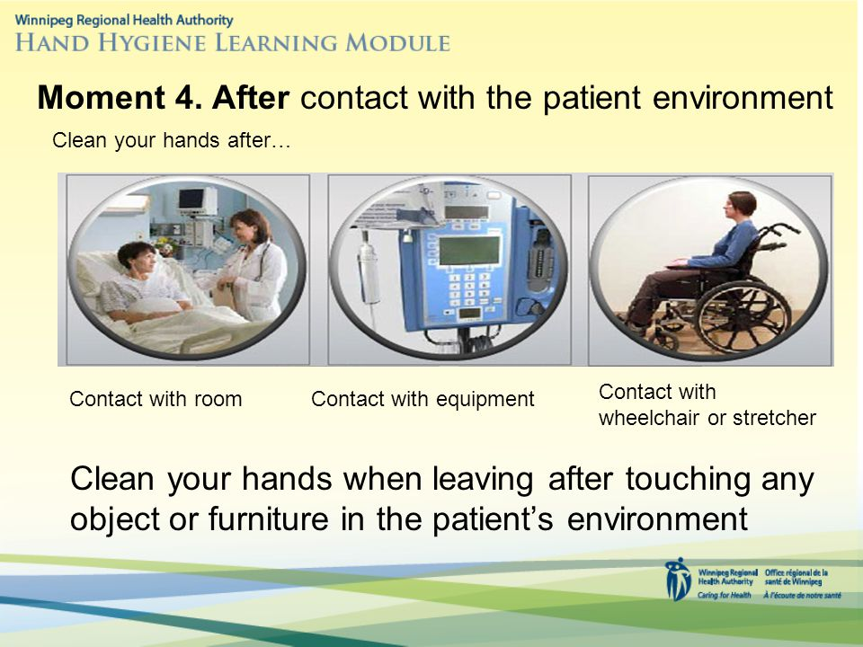 Moment 4. After contact with the patient environment