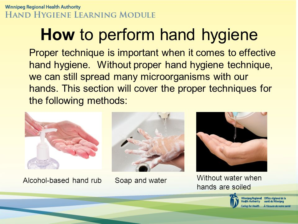 How to perform hand hygiene