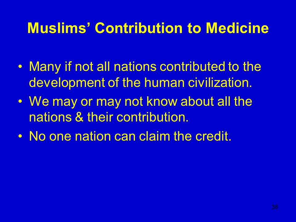 Muslims' Contribution to Medicine