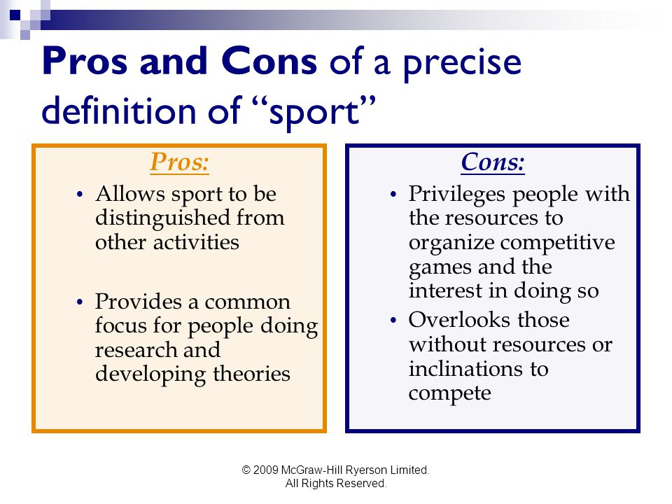 Pros and Cons of a precise definition of sport