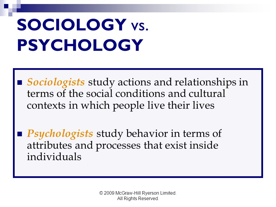 SOCIOLOGY vs. PSYCHOLOGY