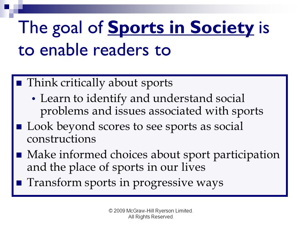 The goal of Sports in Society is to enable readers to