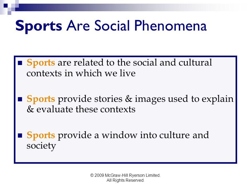 Sports Are Social Phenomena