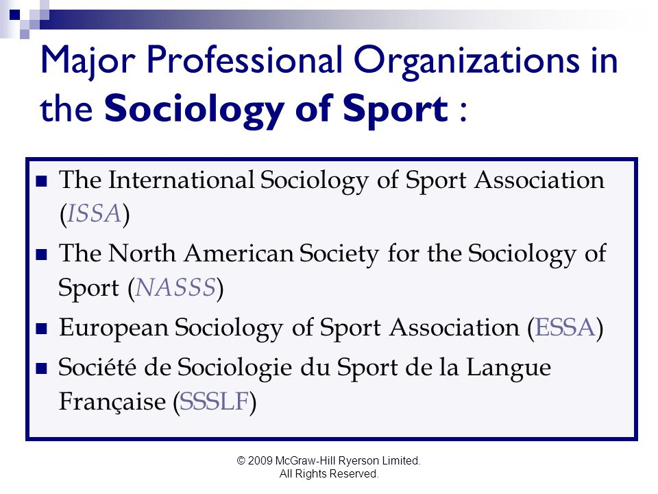 Major Professional Organizations in the Sociology of Sport :