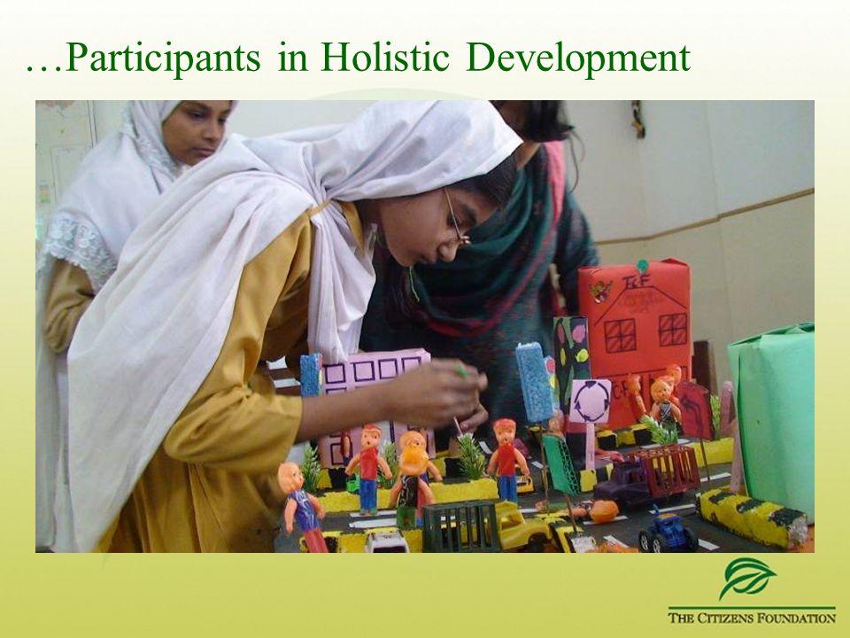 …Participants in Holistic Development