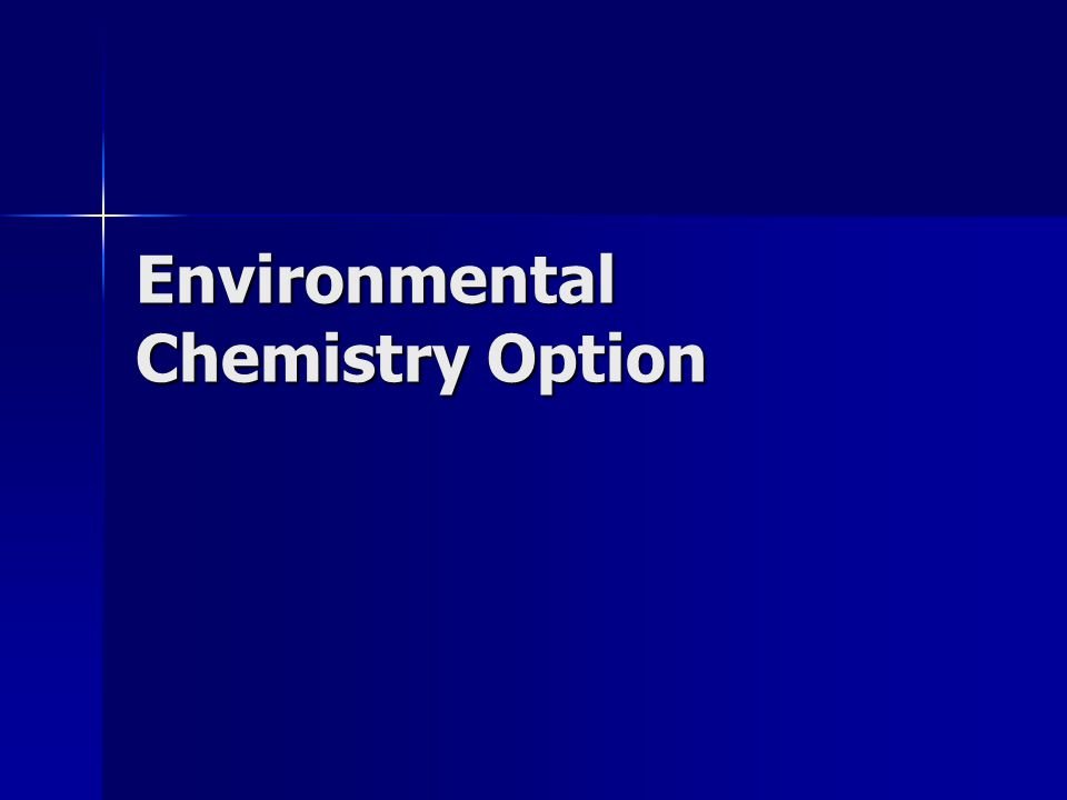 Environmental Chemistry Option