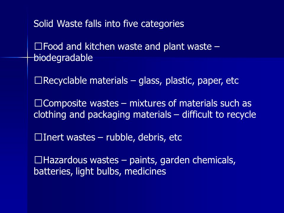 Solid Waste falls into five categories