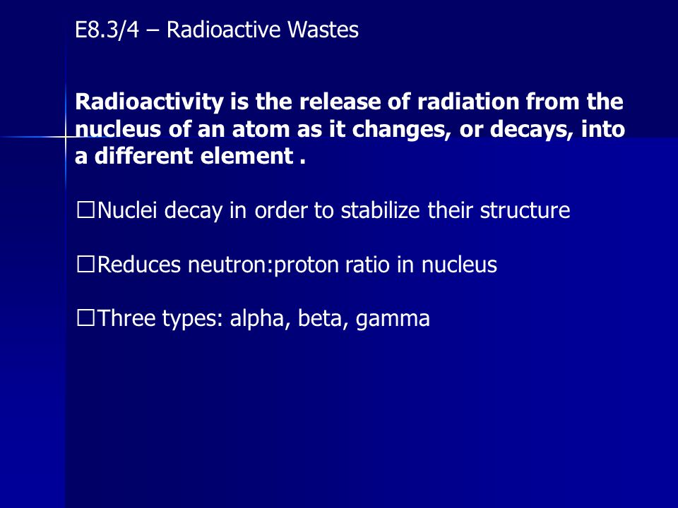 E8.3/4 – Radioactive Wastes