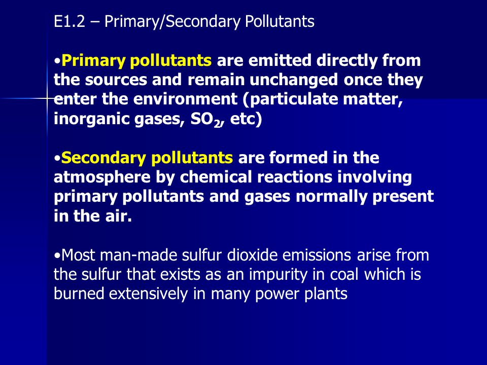 E1.2 – Primary/Secondary Pollutants