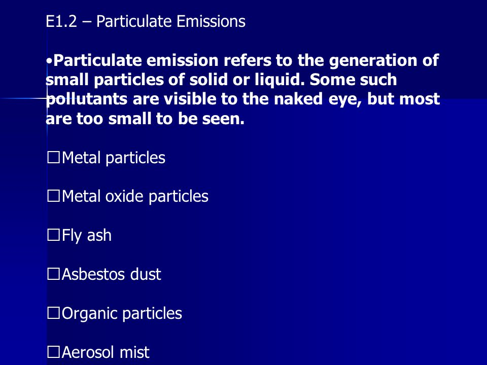 E1.2 – Particulate Emissions