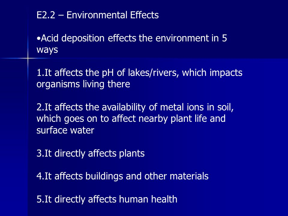 E2.2 – Environmental Effects
