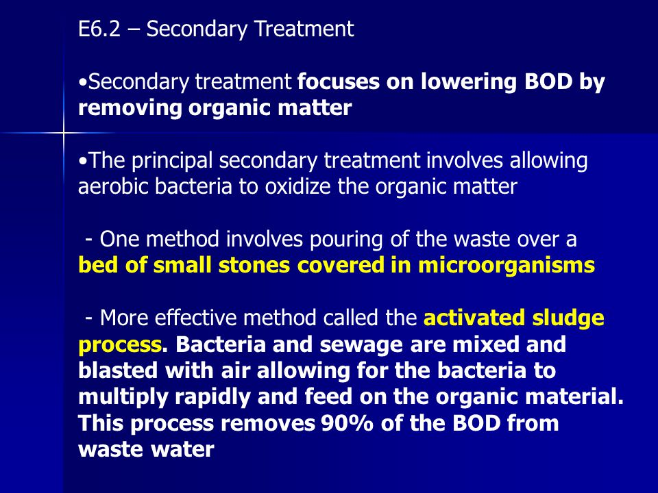 E6.2 – Secondary Treatment