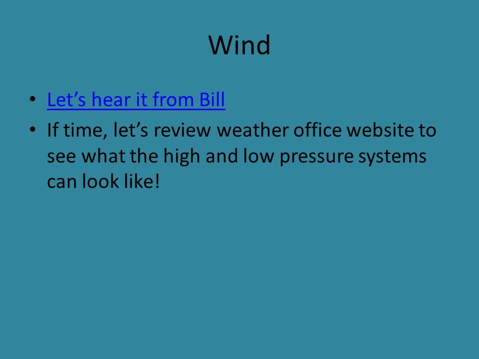 Wind Let's hear it from Bill