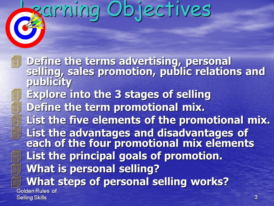 Learning ObjectivesDefine the terms advertising, personal selling, sales promotion, public relations and publicity.