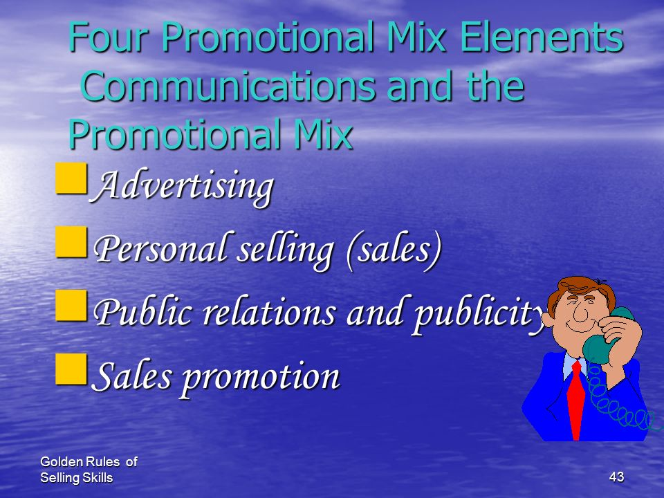 Four Promotional Mix Elements Communications and the Promotional Mix