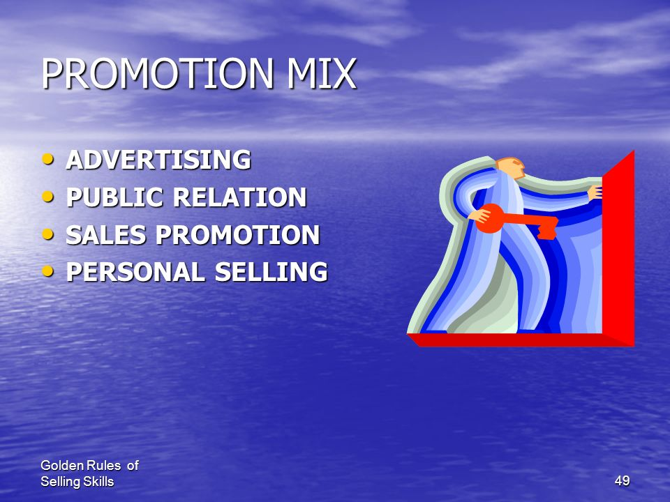 PROMOTION MIX ADVERTISING PUBLIC RELATION SALES PROMOTION