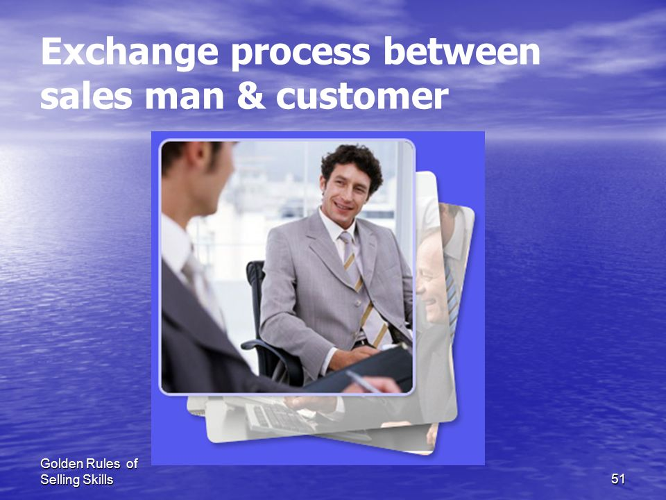 Exchange process between sales man & customer