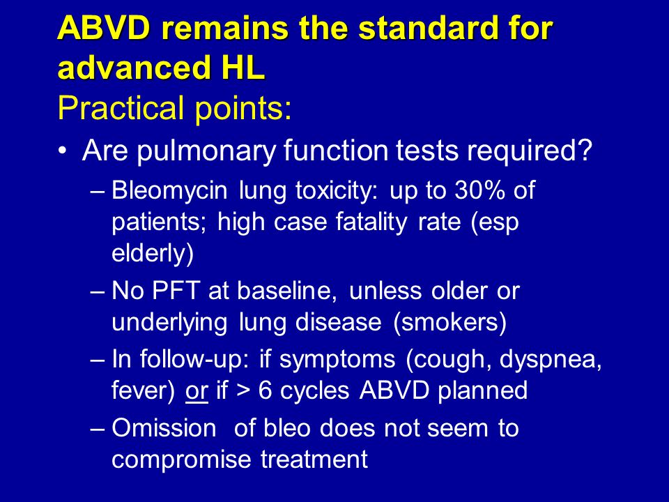 ABVD remains the standard for advanced HL Practical points: