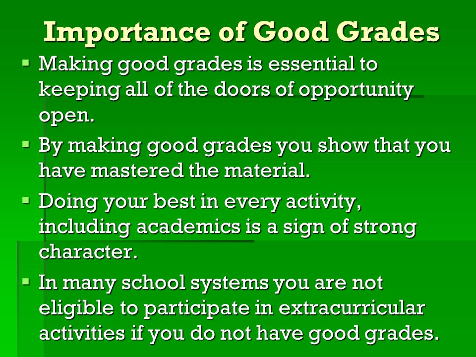 Importance of Good Grades