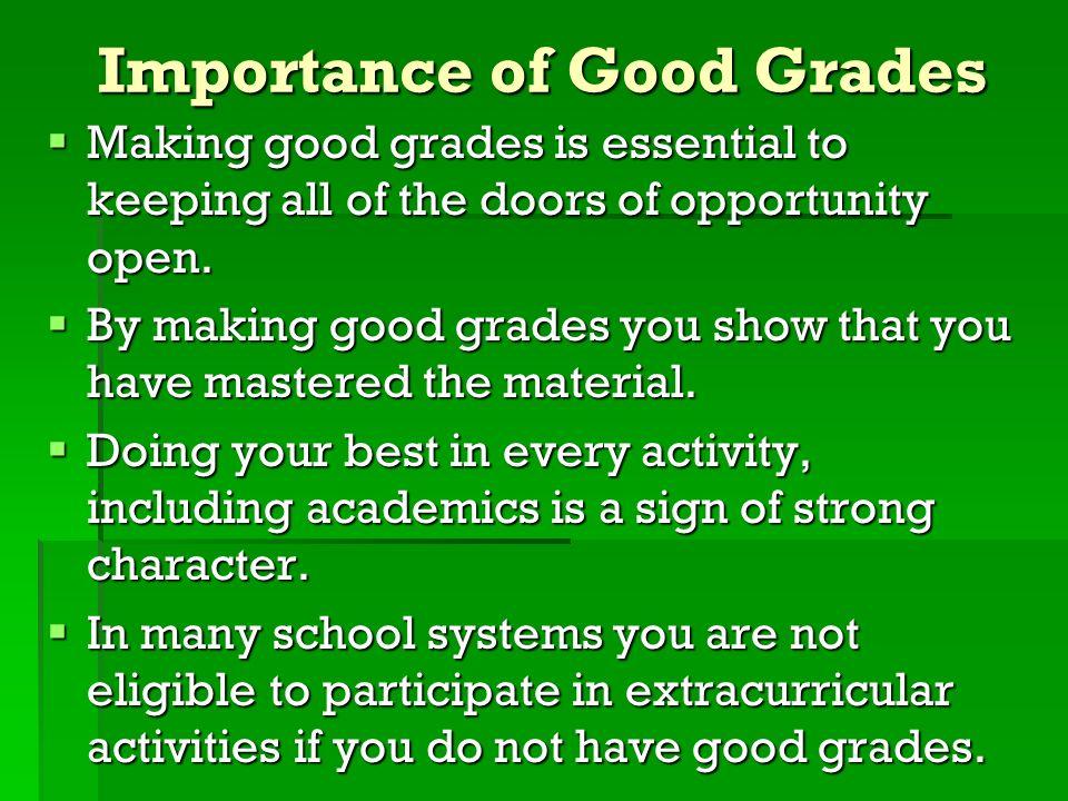 Importance of Good Grades