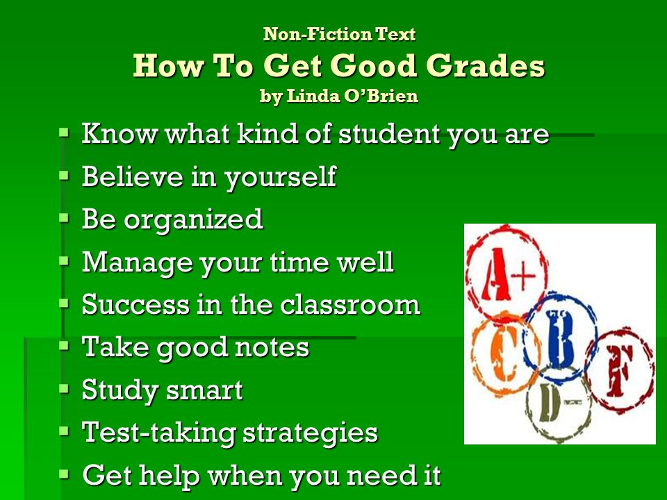 Non-Fiction Text How To Get Good Grades by Linda O'Brien