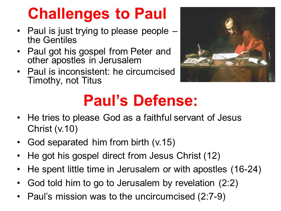 Challenges to Paul Paul's Defense: