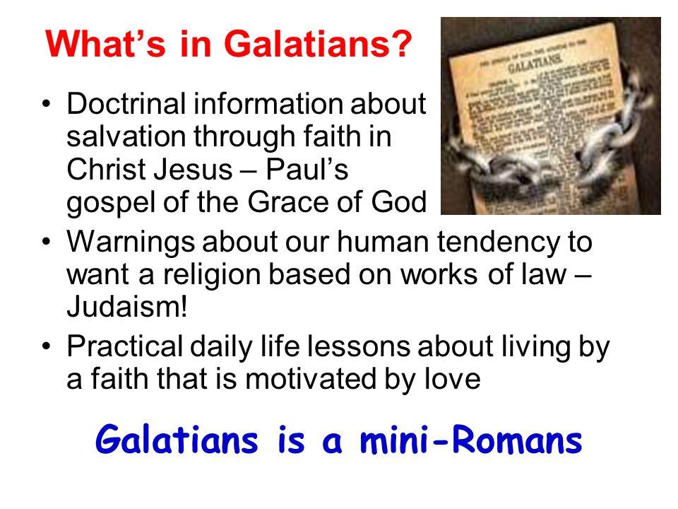 Galatians is a mini-Romans