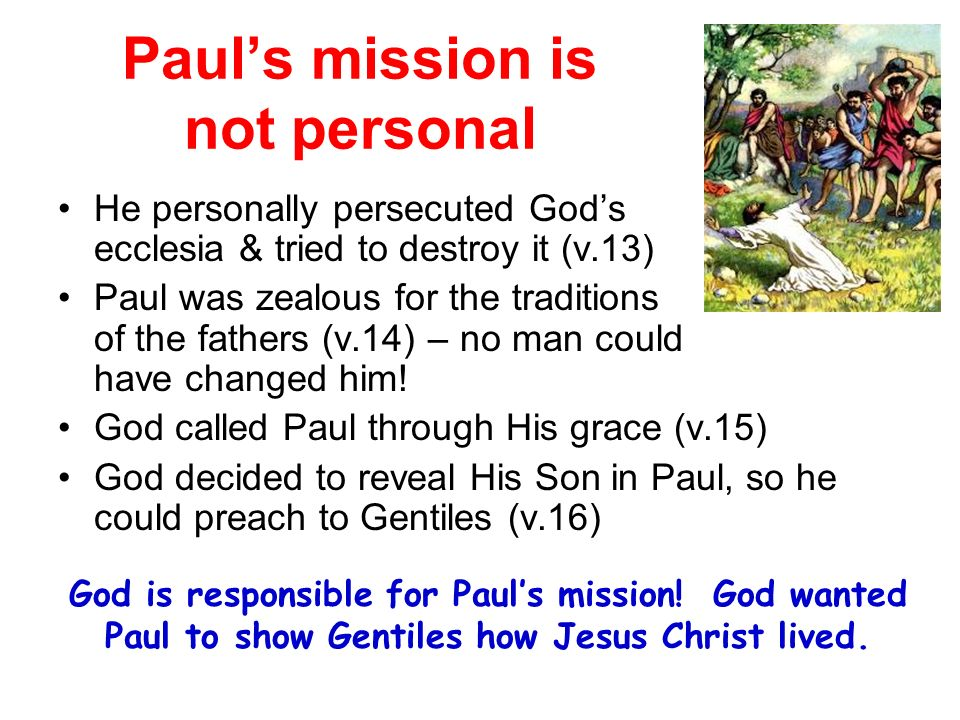 Paul's mission is not personal