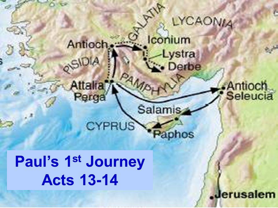 Paul's 1st Journey Acts 13-14