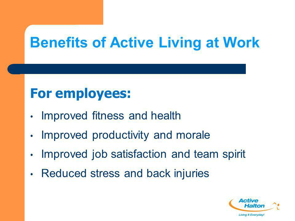 Benefits of Active Living at Work