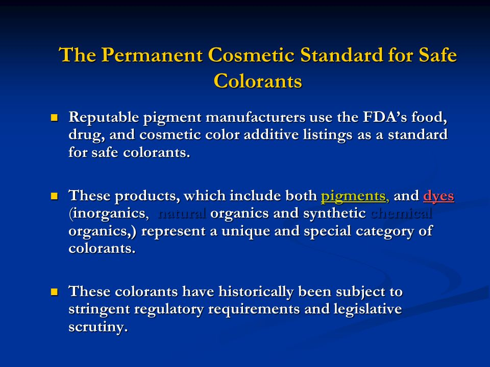 The Permanent Cosmetic Standard for Safe Colorants