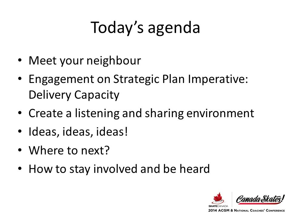 Today's agenda Meet your neighbour