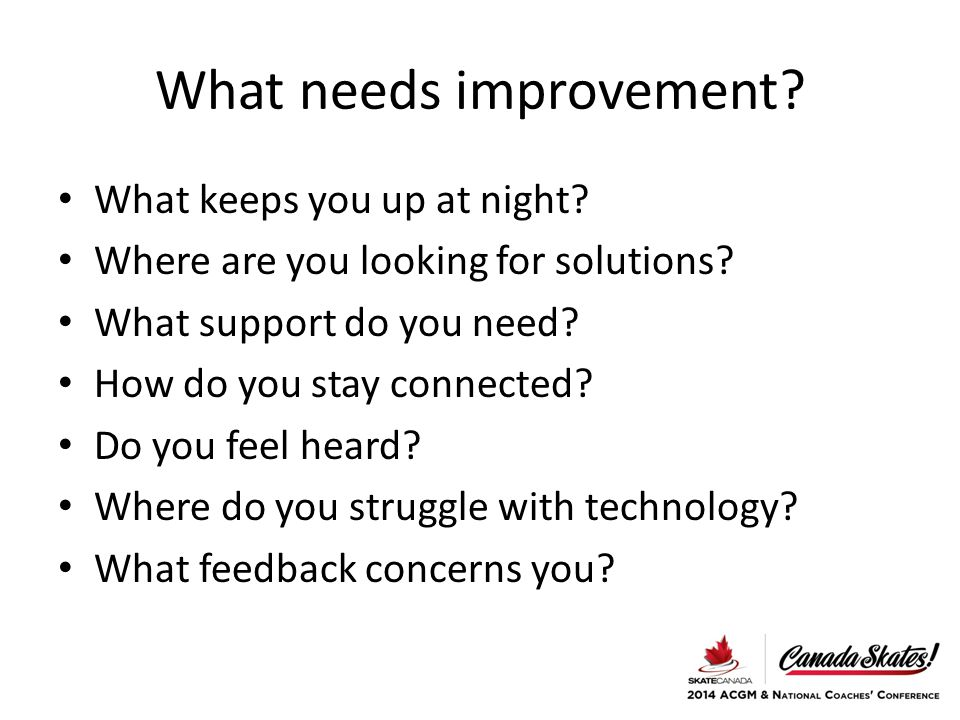 What needs improvement