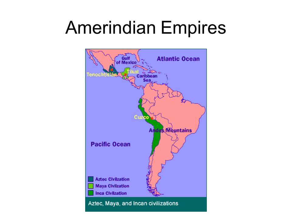 Amerindian Empires