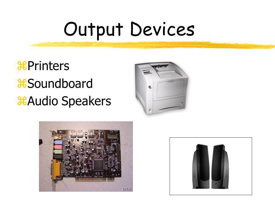Output Devices Printers Soundboard Audio Speakers
