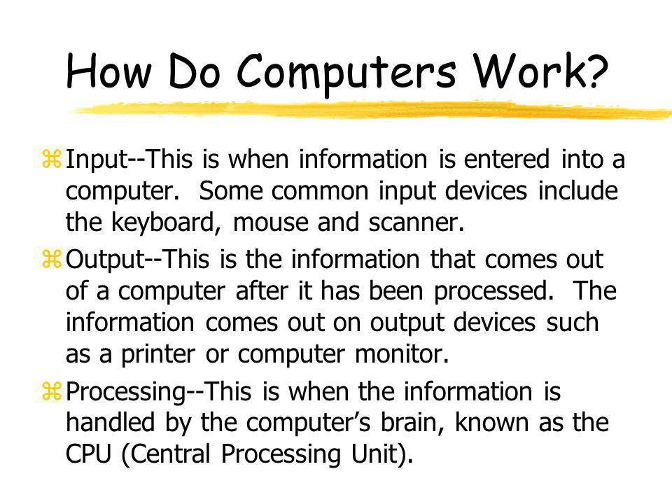 How Do Computers Work