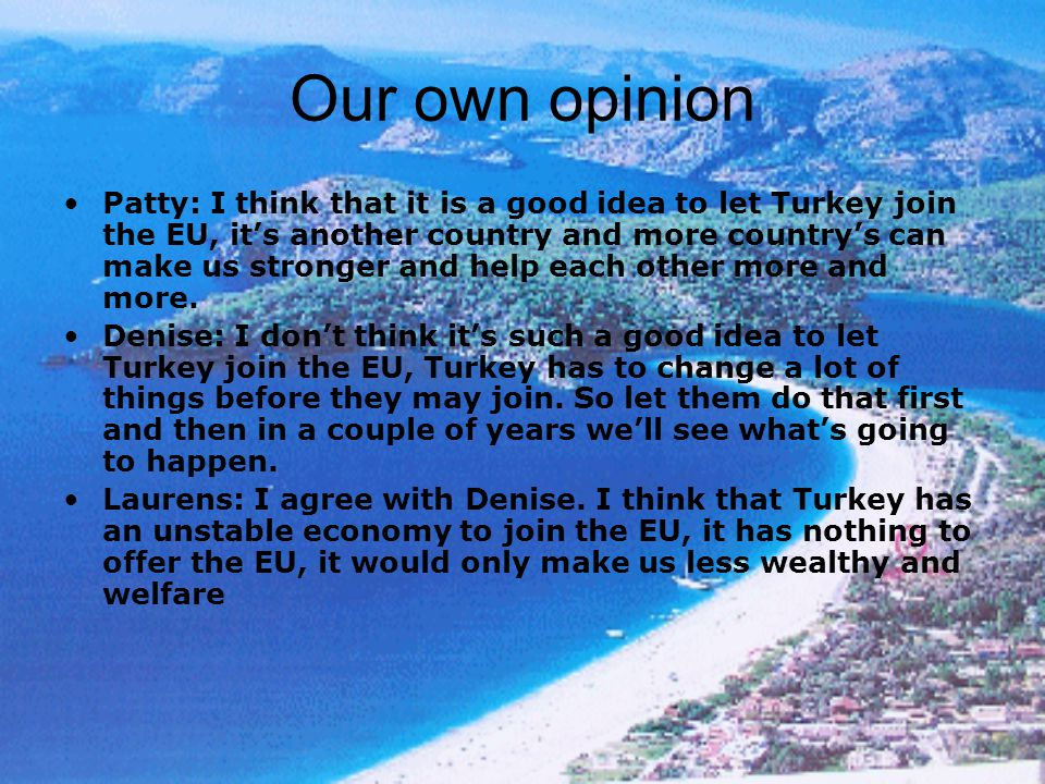 Our own opinion