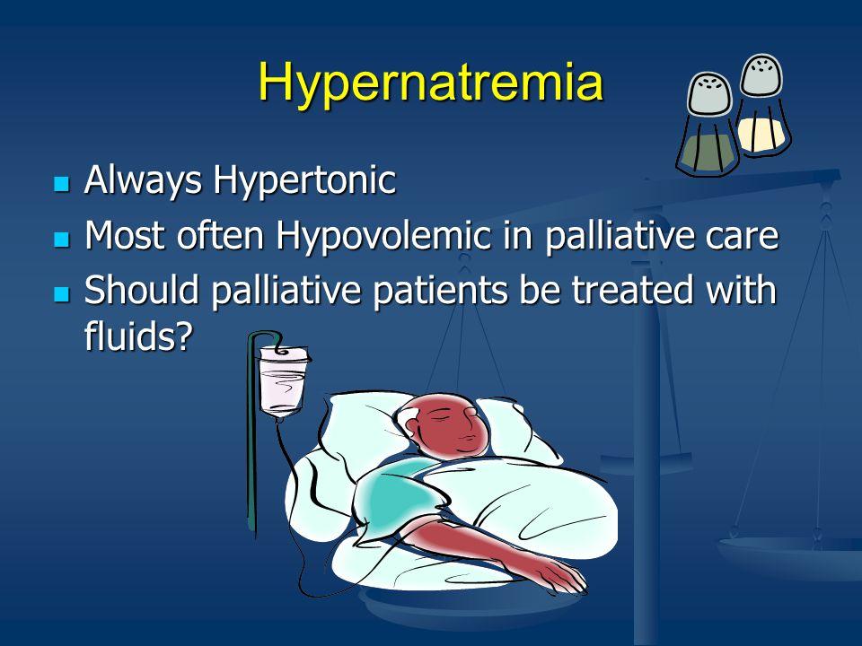 Hypernatremia Always Hypertonic