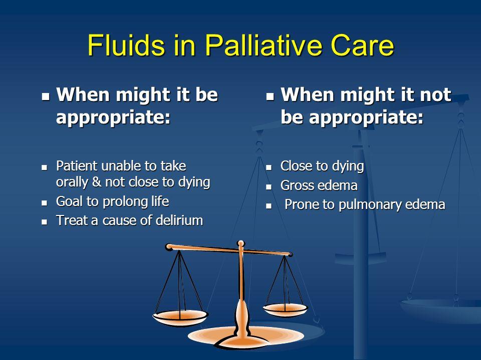 Fluids in Palliative Care
