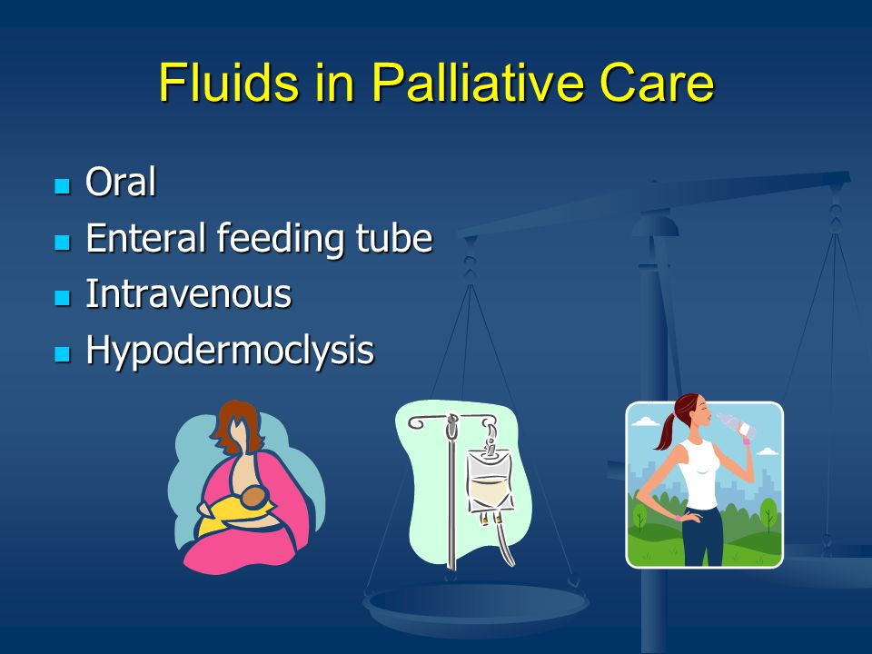 Fluids in Palliative Care