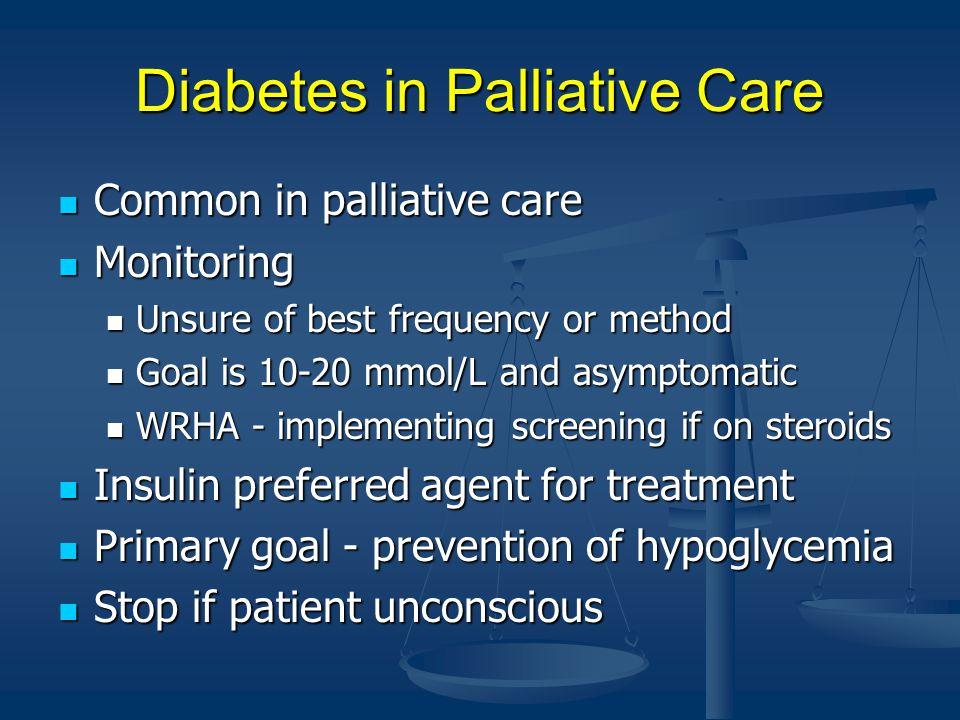 Diabetes in Palliative Care