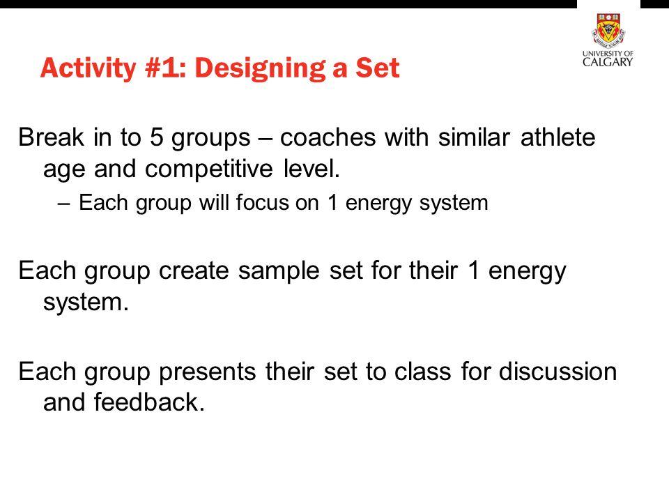 Activity #1: Designing a Set