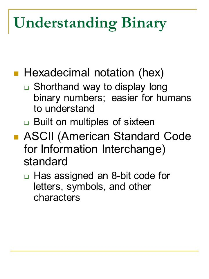 Understanding Binary Hexadecimal notation (hex)