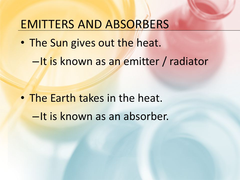Emitters and Absorbers