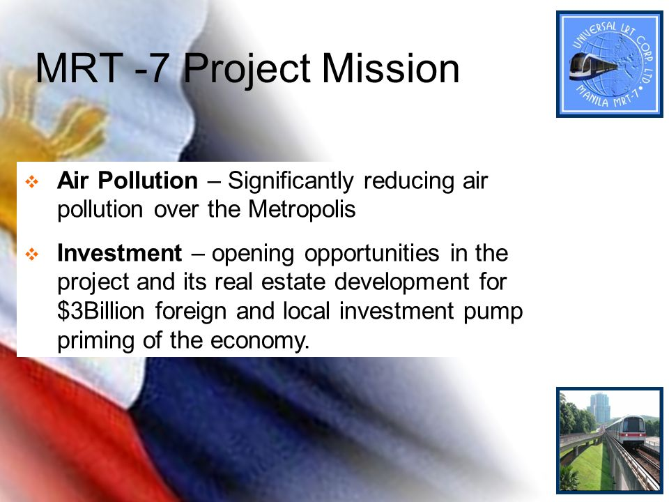 MRT -7 Project Mission Air Pollution – Significantly reducing air pollution over the Metropolis.