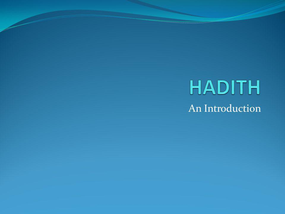HADITH An Introduction