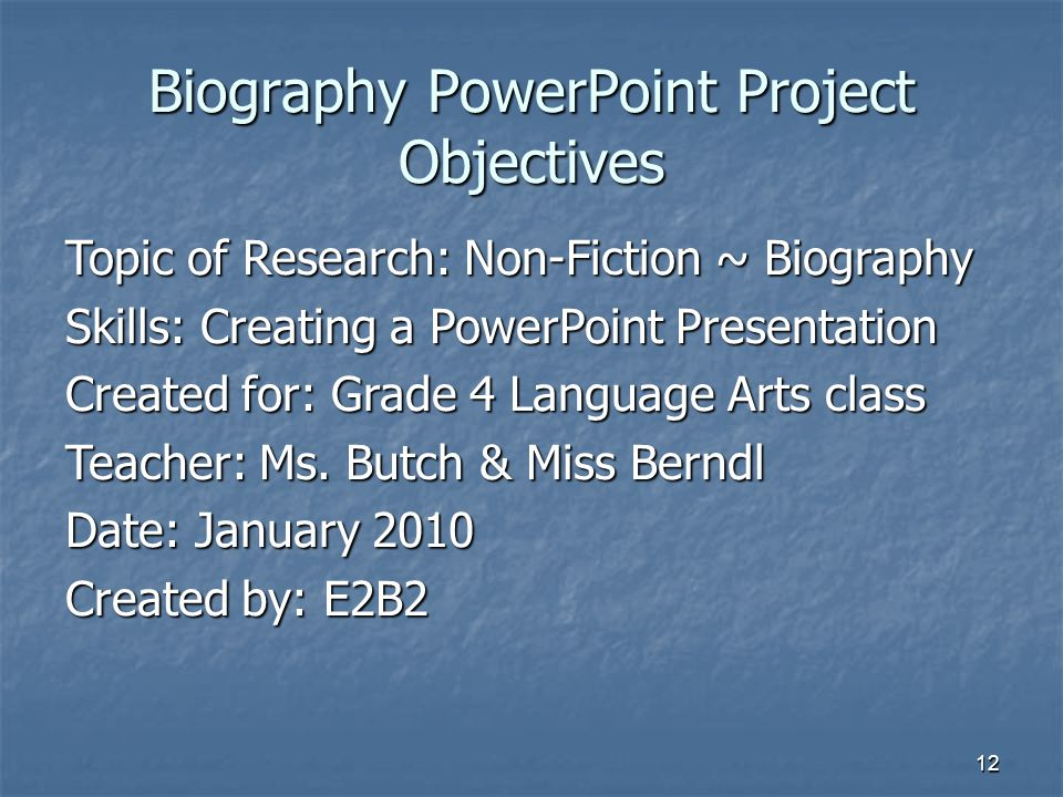 Biography PowerPoint Project Objectives