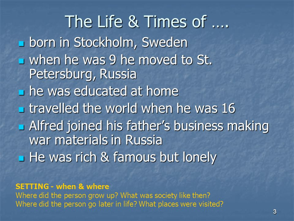 The Life & Times of …. born in Stockholm, Sweden