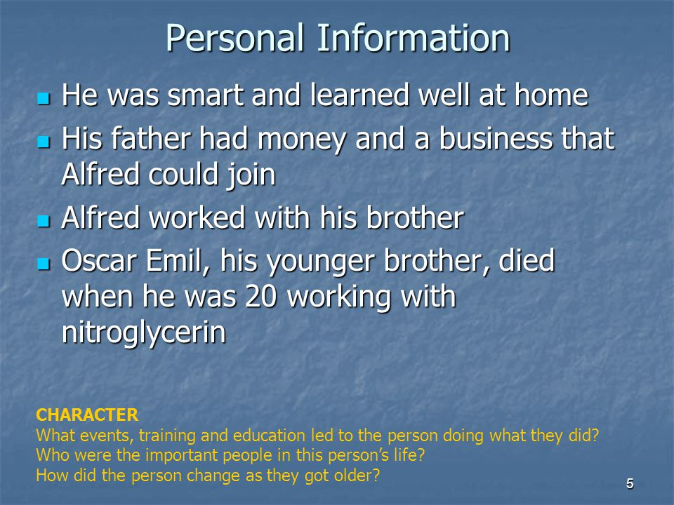 Personal Information He was smart and learned well at home