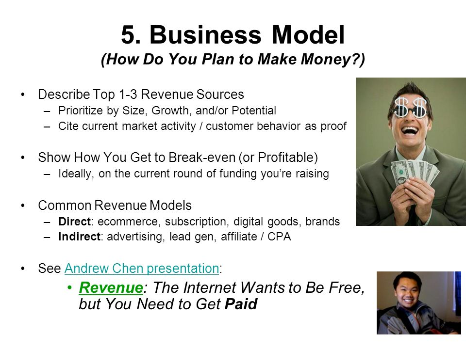 5. Business Model (How Do You Plan to Make Money )